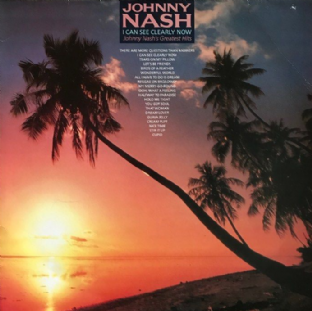 Johnny Nash ‎- I Can See Clearly Now: Johnny Nash's Greatest Hits (LP) (VG-/G+)